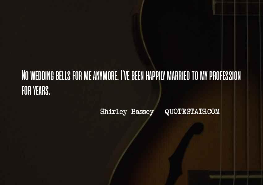 Shirley Bassey Quotes #226744
