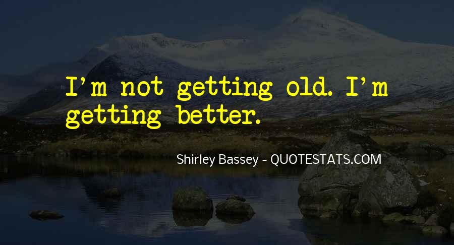 Shirley Bassey Quotes #498959