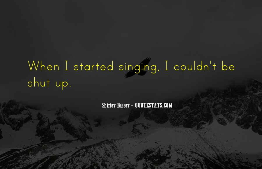 Shirley Bassey Quotes #545043