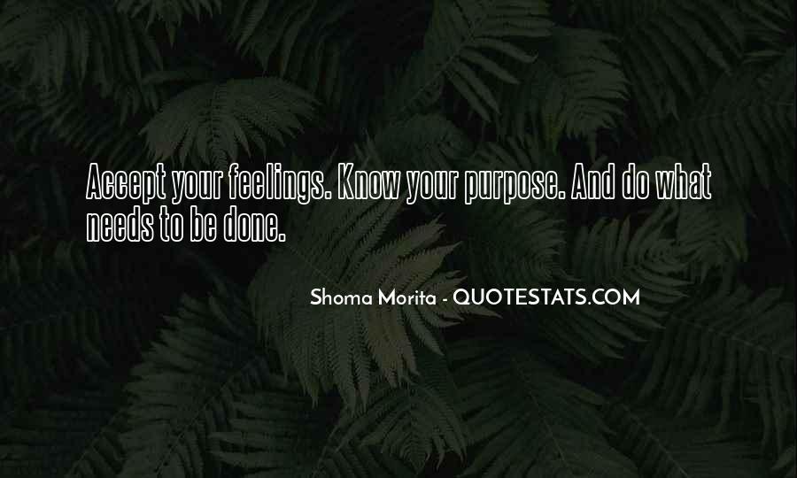 Shoma Morita Quotes #1399295