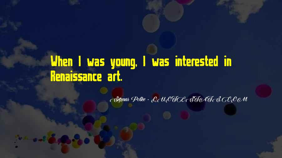 Sigmar Polke Quotes #1449746