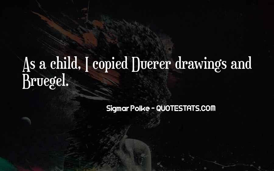 Sigmar Polke Quotes #1597567