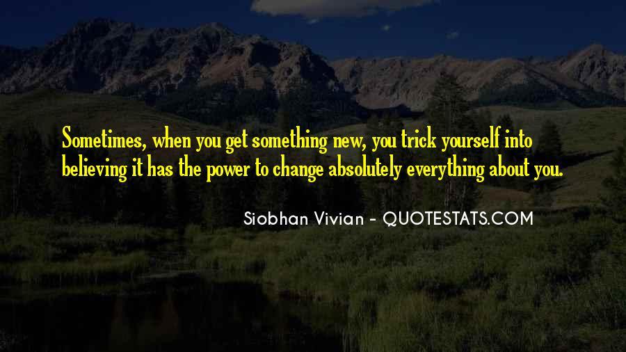 Siobhan Vivian Quotes #1318023