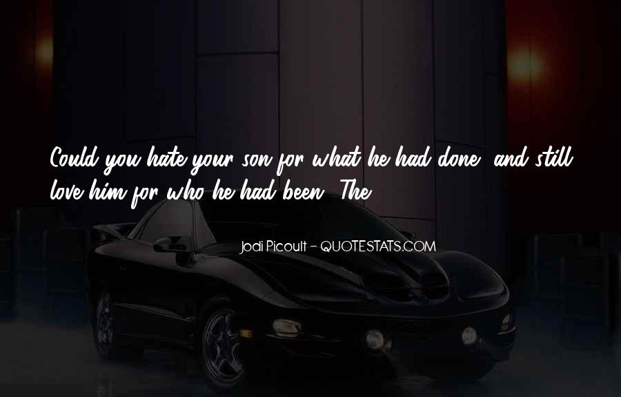 Quotes About The Love You Have For Your Son #83181
