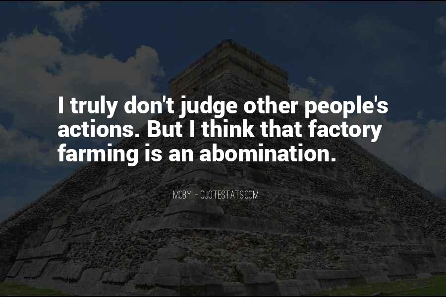 Quotes About Judging People's Actions #1671957
