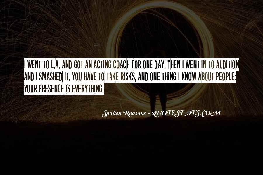 Spoken Reasons Quotes #674734