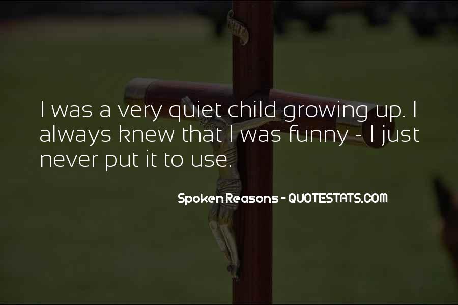 Spoken Reasons Quotes #986530
