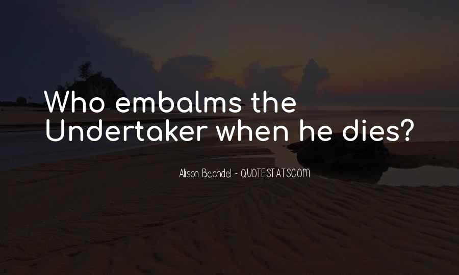 Quotes About Undertaker Death #718053