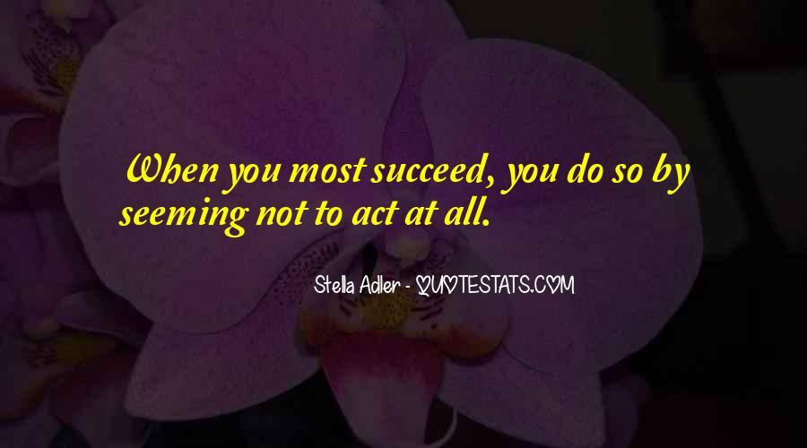 Stella Adler Quotes #1079795