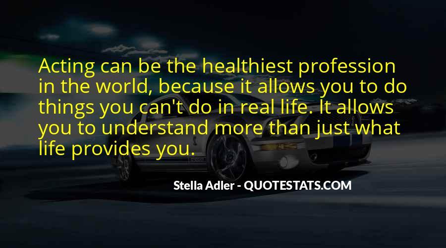Stella Adler Quotes #1302157
