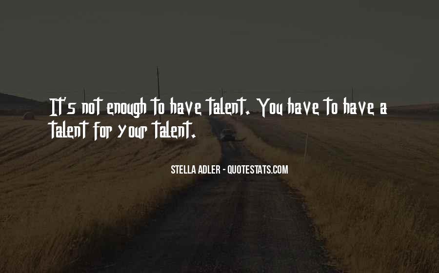 Stella Adler Quotes #1464620
