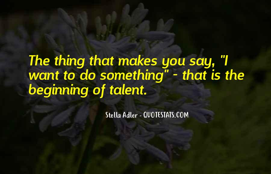 Stella Adler Quotes #1837235