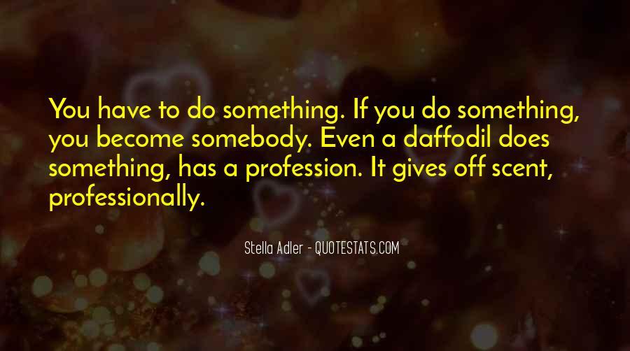 Stella Adler Quotes #343071
