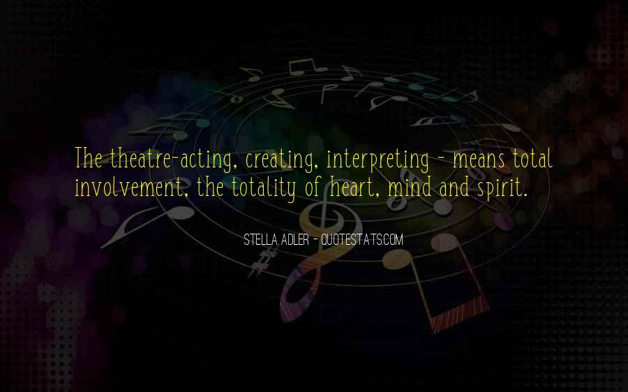 Stella Adler Quotes #374373