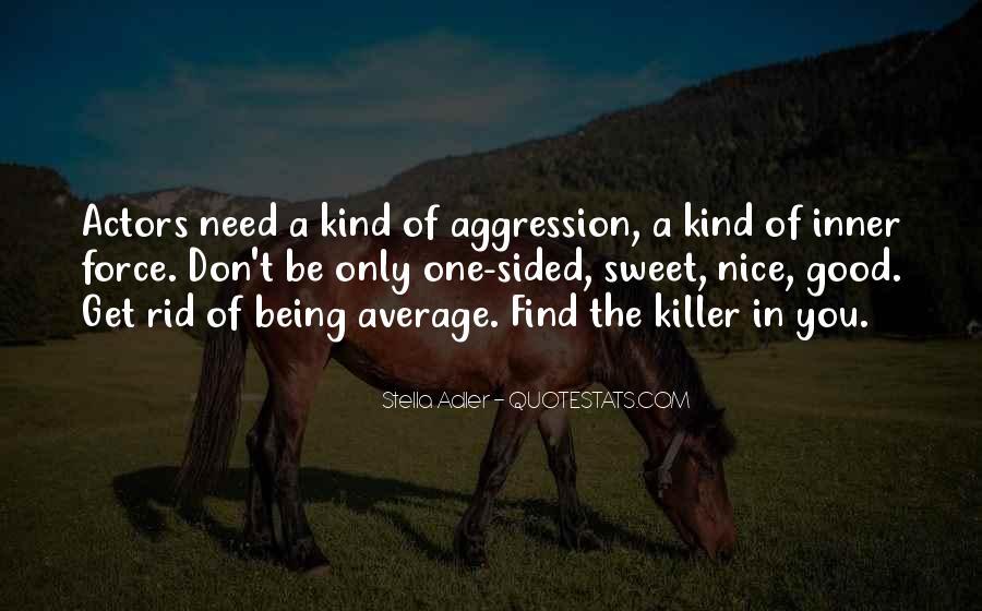 Stella Adler Quotes #479698