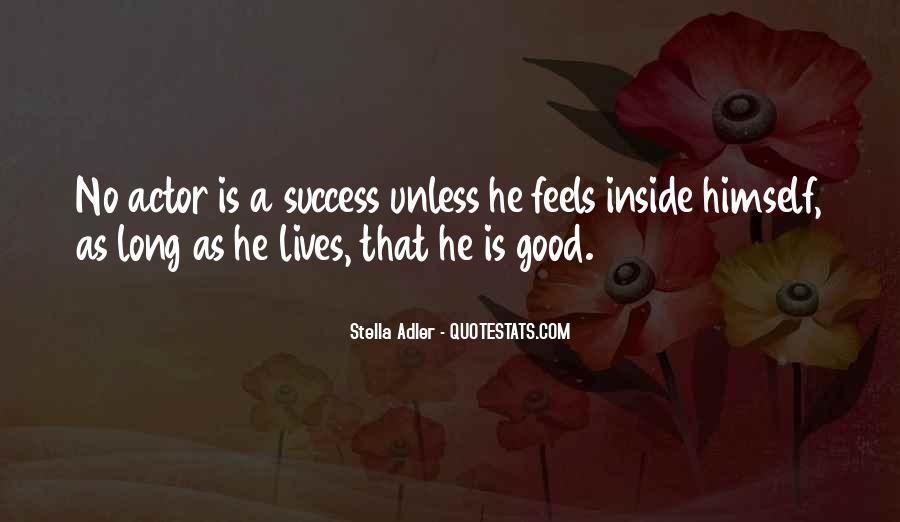 Stella Adler Quotes #506176