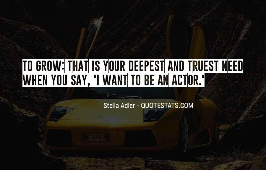 Stella Adler Quotes #520416