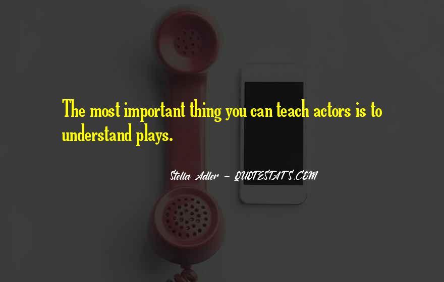 Stella Adler Quotes #693429