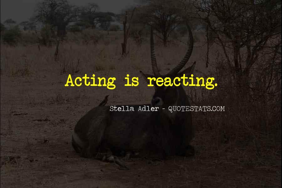 Stella Adler Quotes #861397