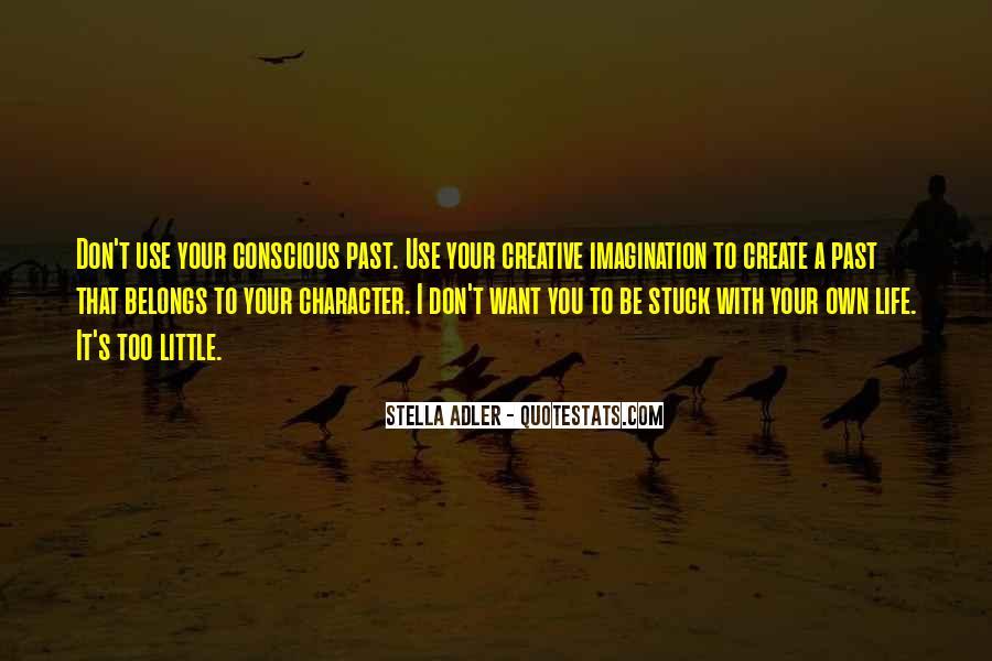 Stella Adler Quotes #873853