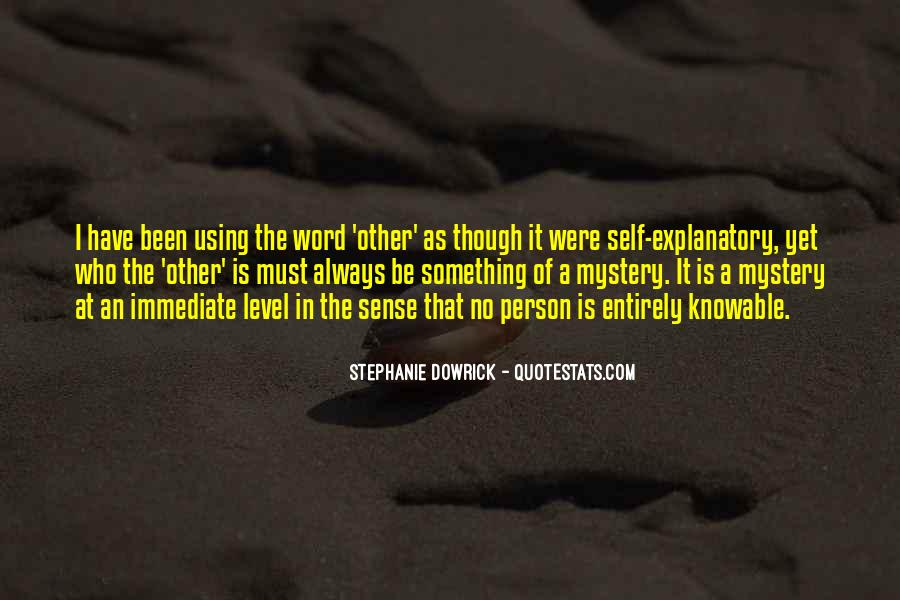 Stephanie Dowrick Quotes #1075670
