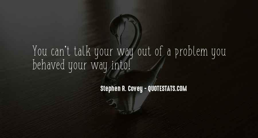Stephen R Covey Quotes #112239