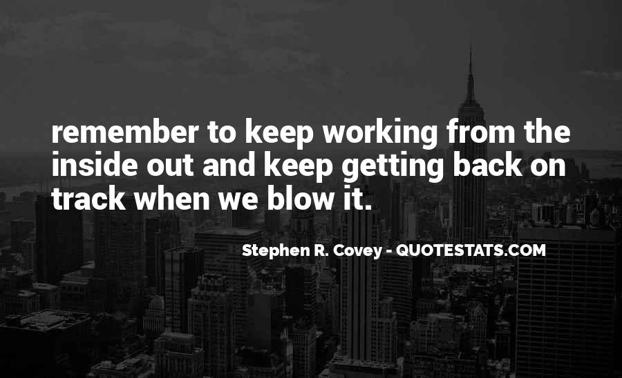 Stephen R Covey Quotes #561215