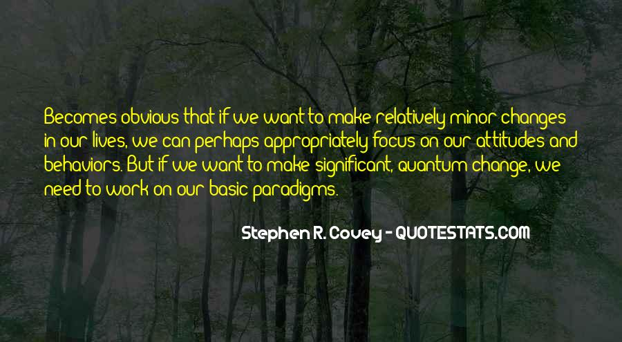 Stephen R Covey Quotes #613888
