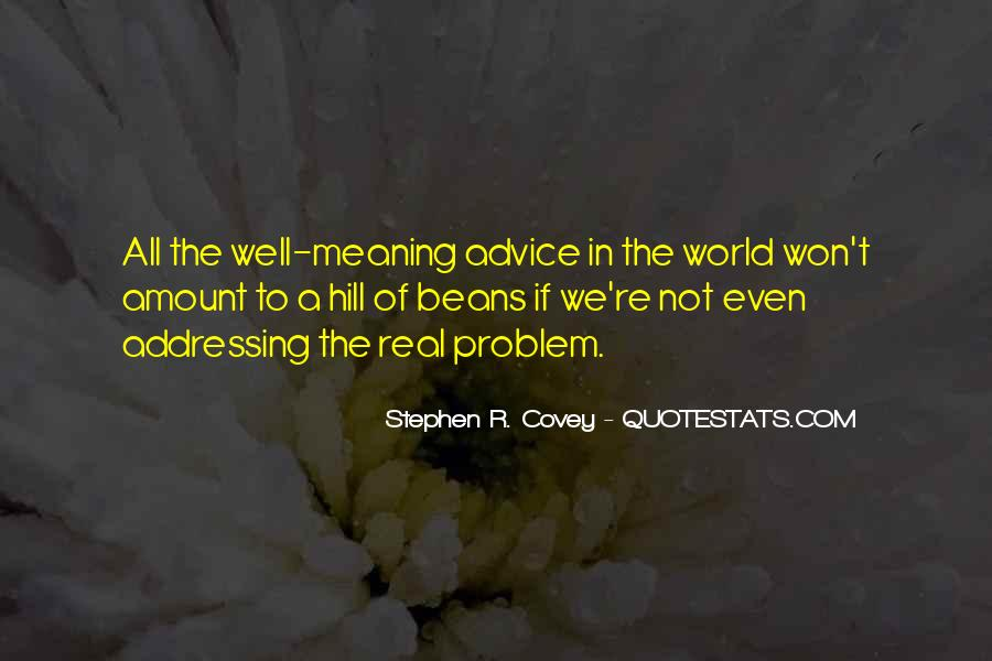 Stephen R Covey Quotes #693476
