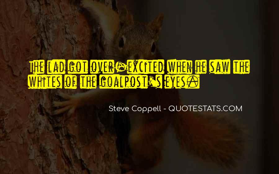 Steve Coppell Quotes #1227469