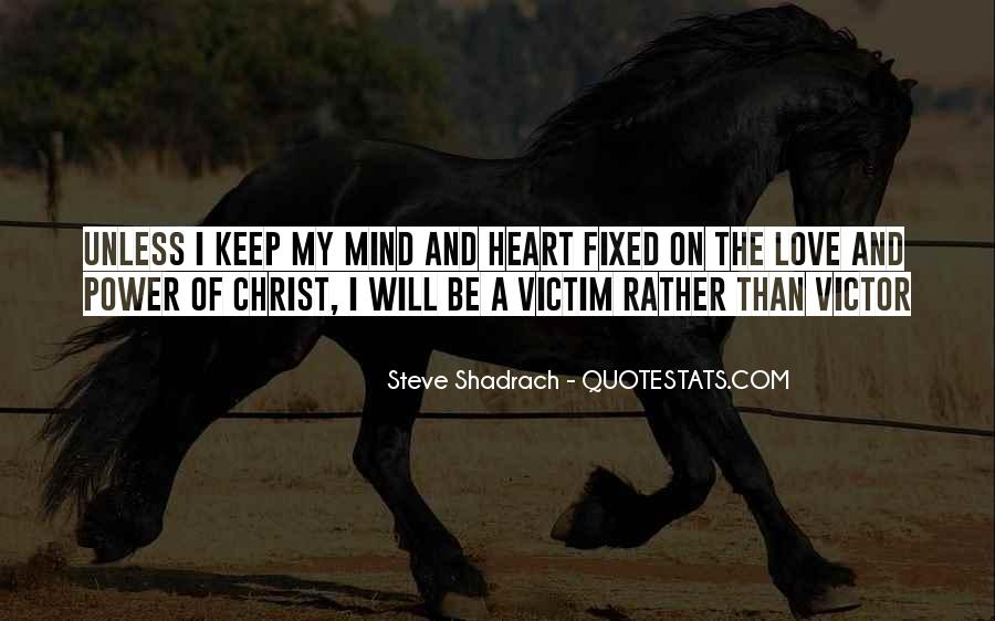 Steve Shadrach Quotes #233830