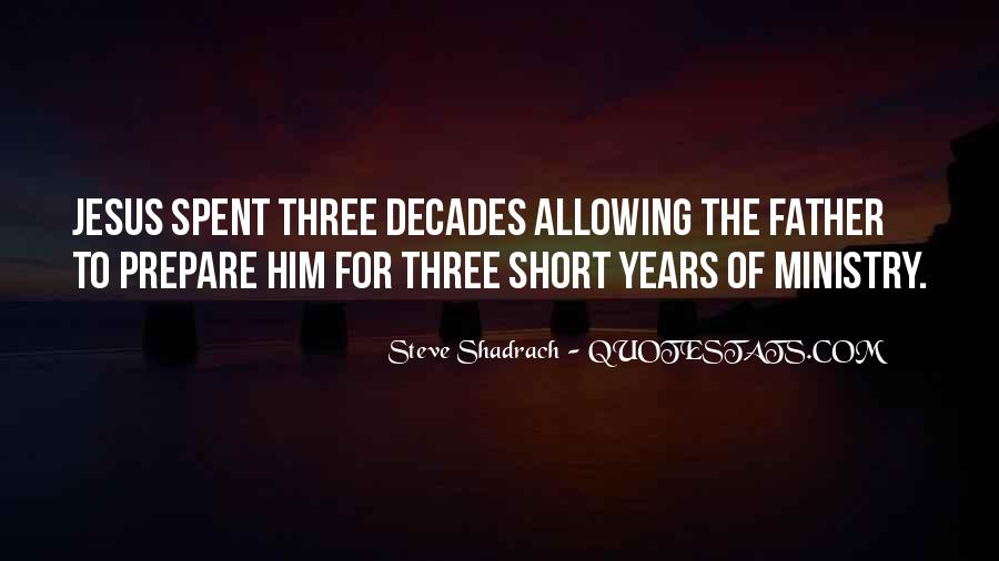 Steve Shadrach Quotes #595176