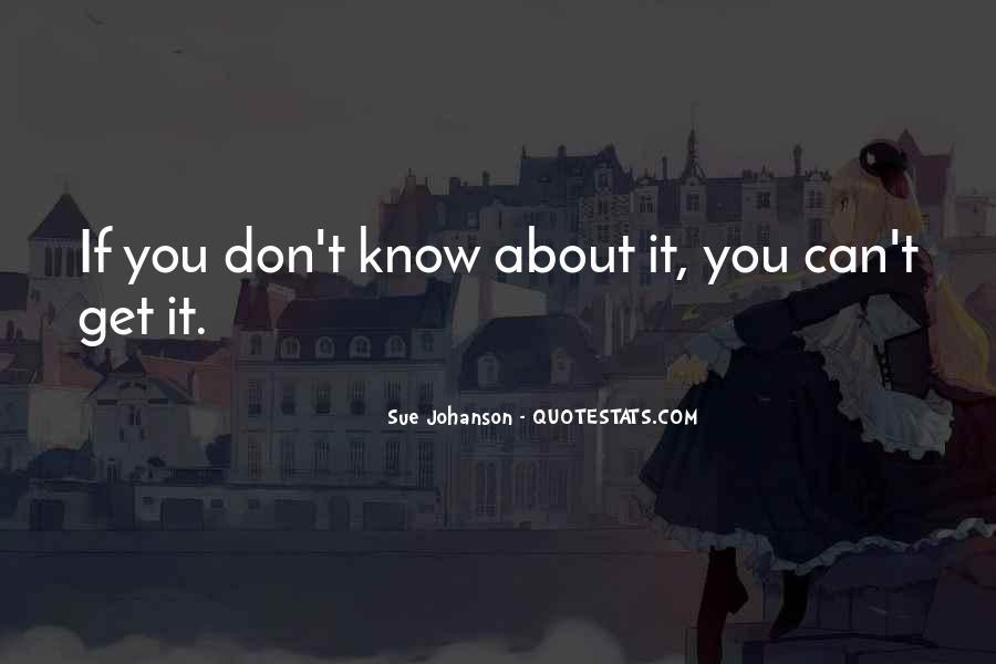 Sue Johanson Quotes #1748154