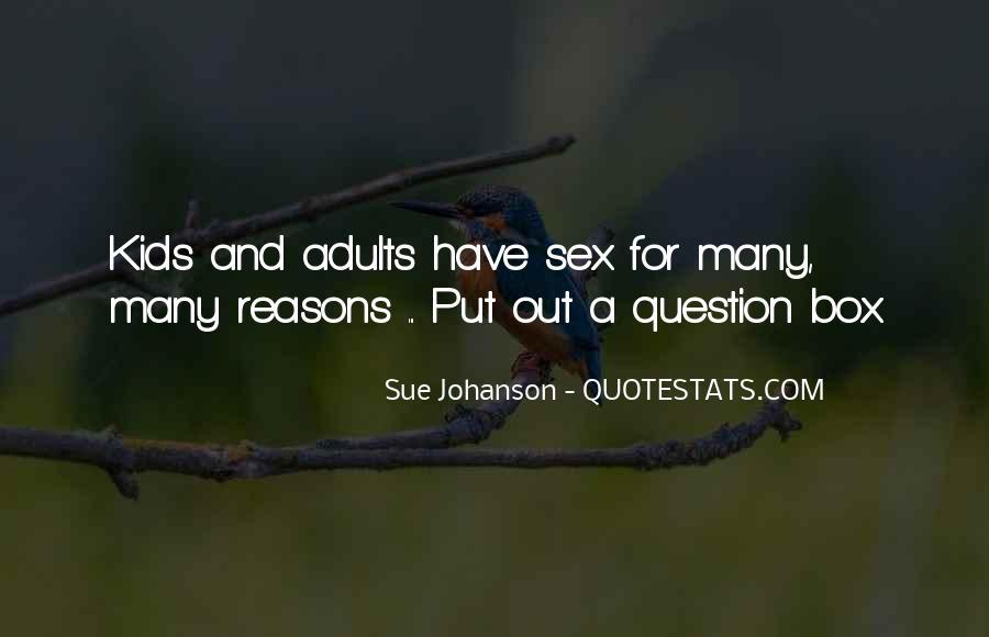 Sue Johanson Quotes #74082