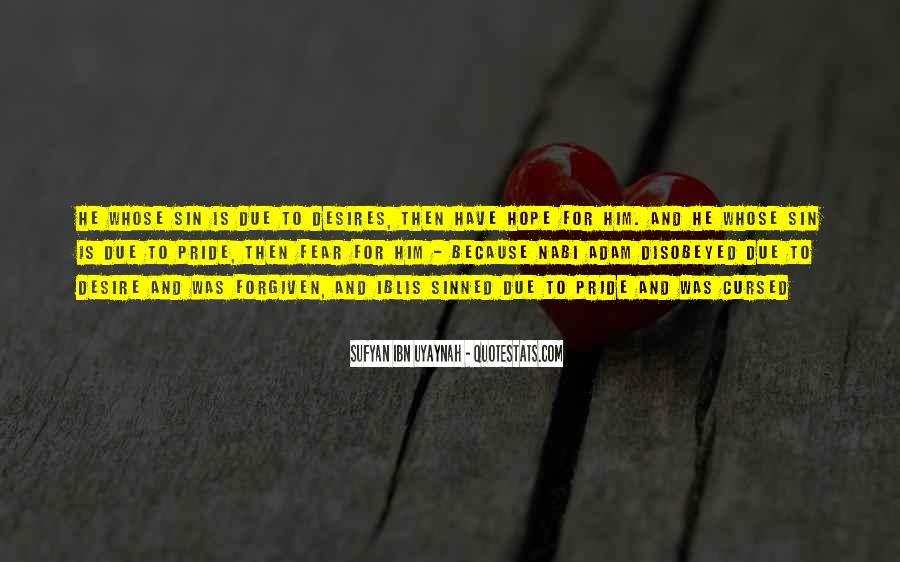 Sufyan Ibn Uyaynah Quotes #715563