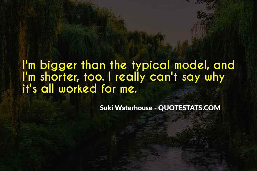 Suki Waterhouse Quotes #1361676