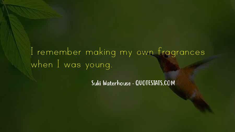 Suki Waterhouse Quotes #15950