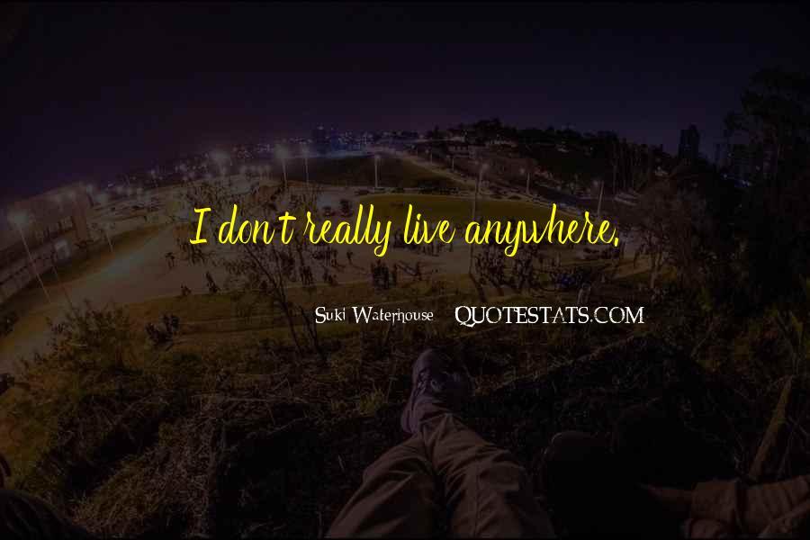 Suki Waterhouse Quotes #1632346