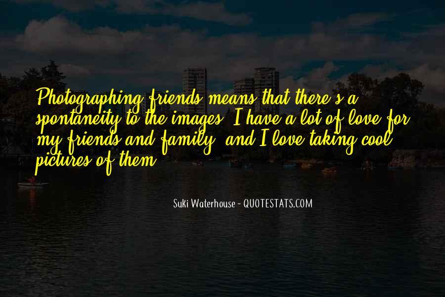 Suki Waterhouse Quotes #390038