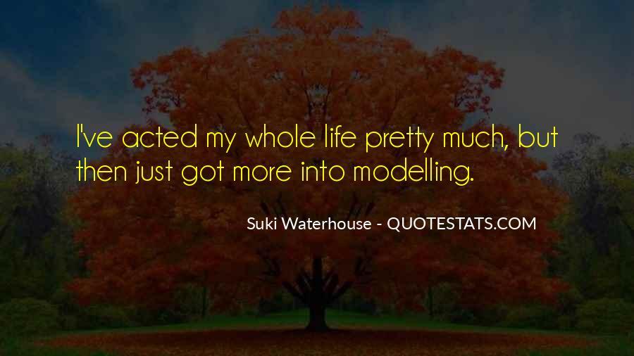 Suki Waterhouse Quotes #417178