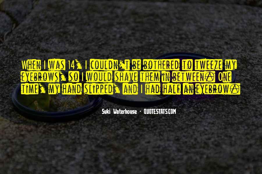 Suki Waterhouse Quotes #694172