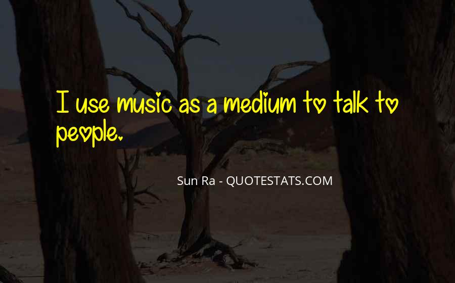 Sun Ra Quotes #1167721
