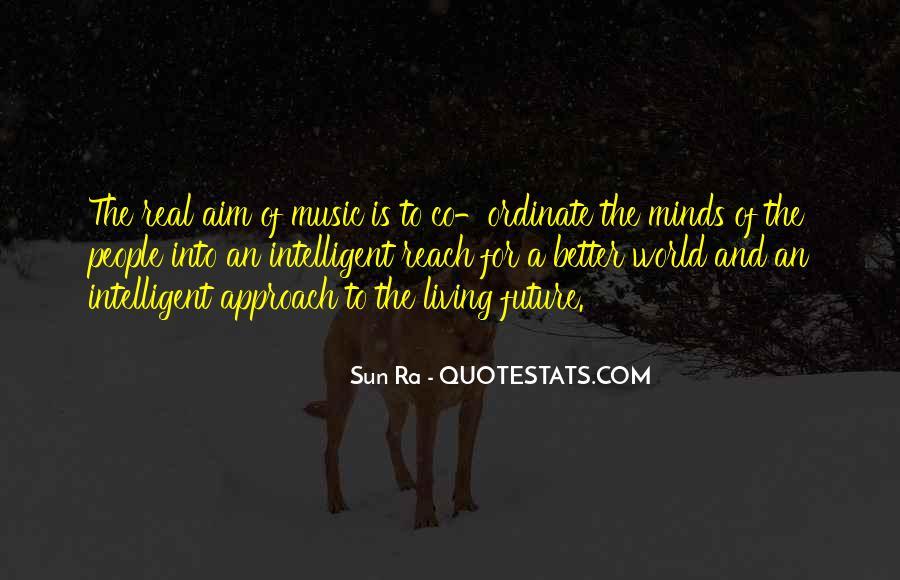 Sun Ra Quotes #1215519