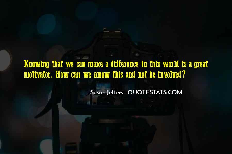 Susan Jeffers Quotes #1143028