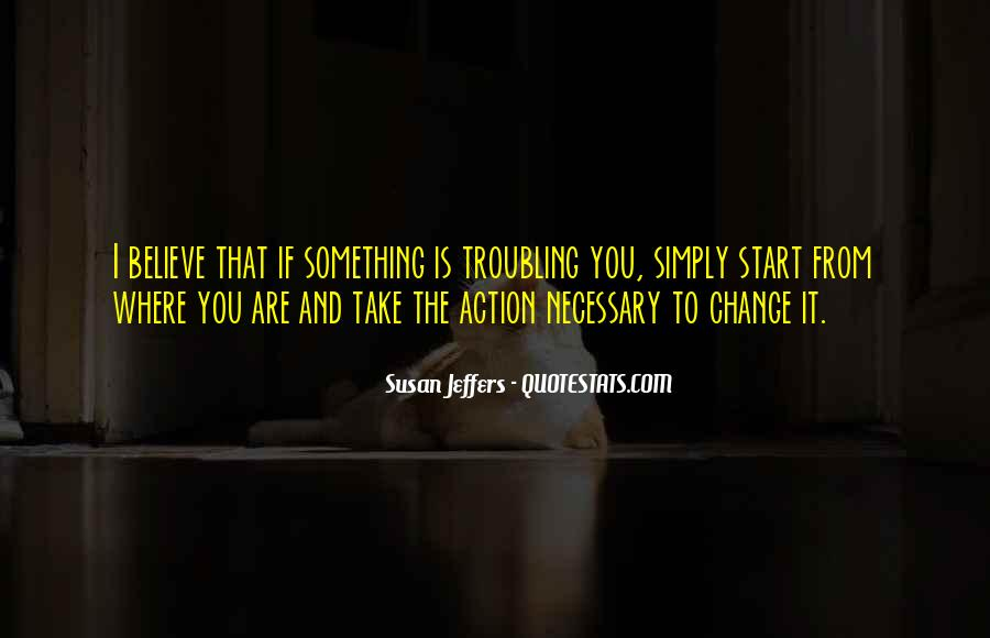 Susan Jeffers Quotes #1519728