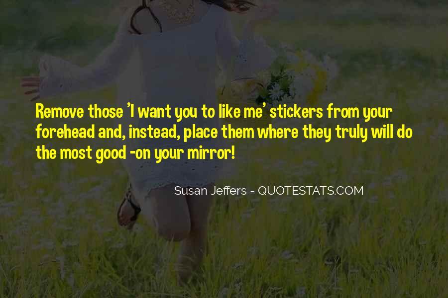 Susan Jeffers Quotes #324014