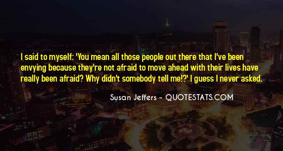 Susan Jeffers Quotes #571766