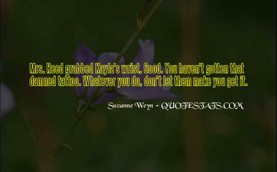 Suzanne Weyn Quotes #1074905
