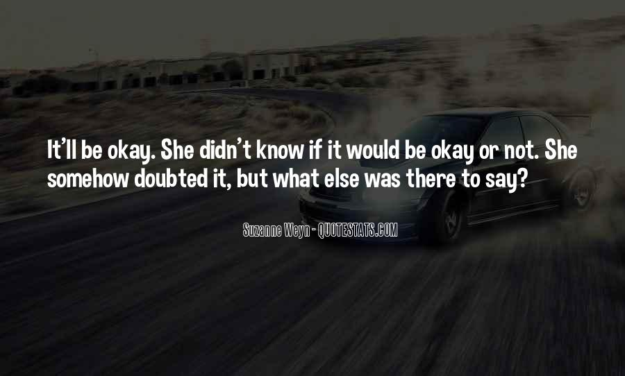 Suzanne Weyn Quotes #885040