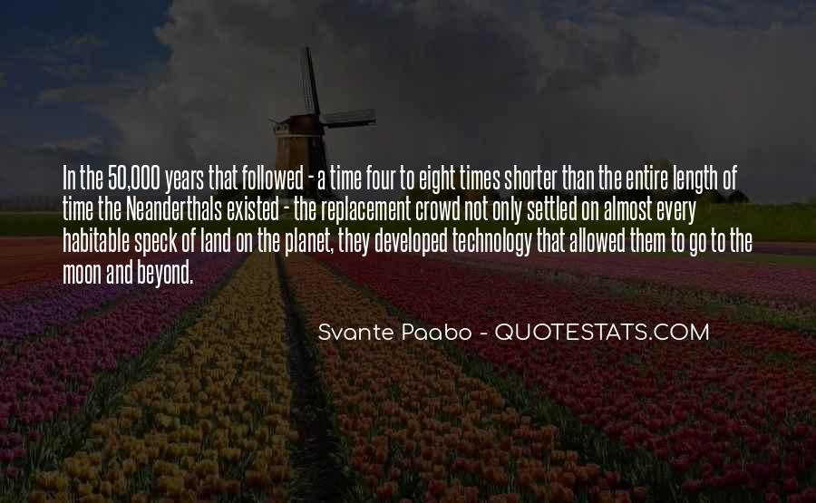 Svante Paabo Quotes #1799964